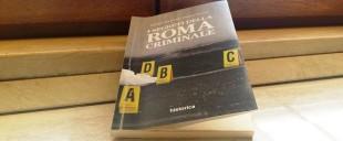 """Copertina de """"I segreti della Roma Criminale"""""""