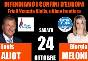 Destre. Fratelli d'Italia e Front National insieme a Trieste frontiera d'Europa