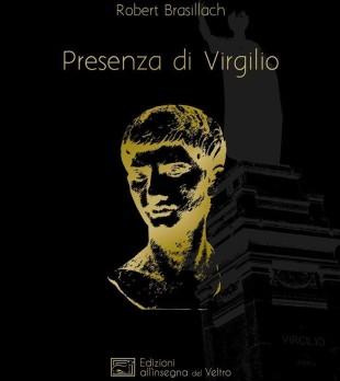 Presenza di Virgilio,opera giovanile di Brasillach