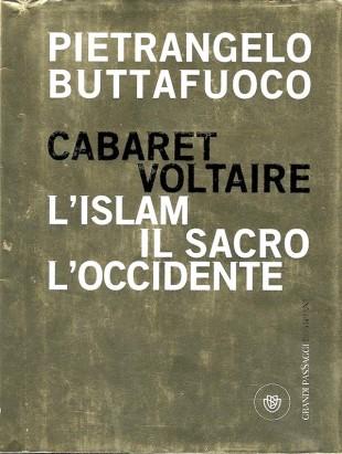 Libro del giorno. Cabaret Voltaire di Buttafuoco