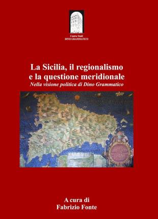 """Politica. """"Sud e regionalismo"""": il convegno a Trapani in ricordo di Dino Grammatico"""