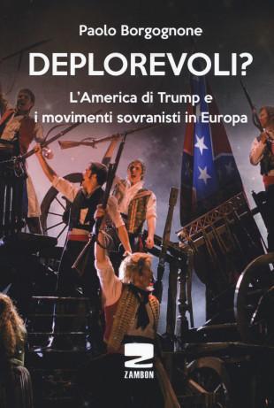 Verona. Il sovranismo tra gli Usa di Trump e la Francia della Le Pen visto da Borgognone da barbadillo.it