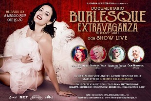 "Cinema. A Roma ""Burlesque Extravaganza"", film on the road di Grace Hall"