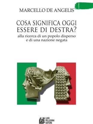 Libri. L'orizzonte della destra secondo Marcello De Angelis