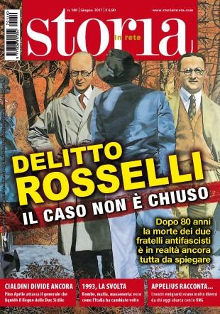 """Riviste. Il """"cold case"""" dei Fratelli Rosselli su Storia in Rete di giugno"""