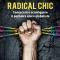 """Libri. """"Radical Chic"""" di Catto per liberarsi dai dogmi globalisti"""