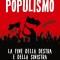 """Libri. Alain de Benoist descrive il superamento del """"Populismo"""" in Europa"""