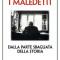 """Libri. """"Maledetti"""" di Colombo, le storie di chi scelse la parte sbagliata della storia"""