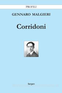 """La copertina di """"Corridoni"""" di Gennaro Malgieri"""
