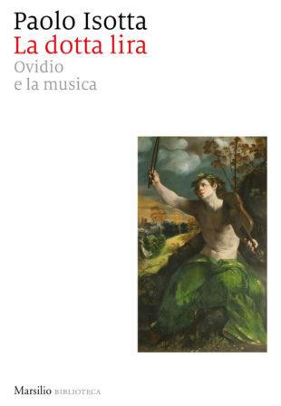 """Libri. """"La dotta lira"""" di Isotta e la simbiosi magica tra musica e letteratura"""