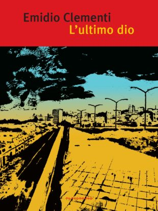 "Cultura. ""L'Ultimo dio"": tra i Massimo Volume ed Emanuel Carnevali, Emidio Clementi si racconta"