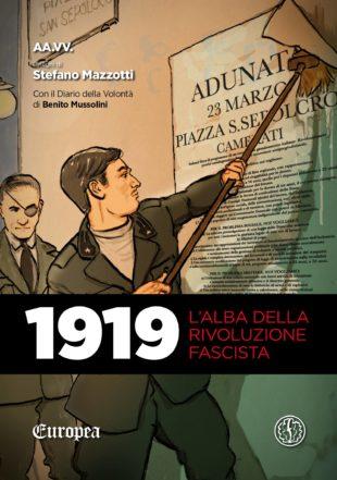 """Fumetti. Arriva """"1919"""", la rivoluzione fascista a fumetti secondo Ferrogallico"""