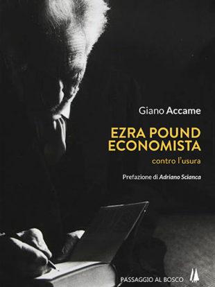 Ezra Pound economista (Passaggio al Bosco)