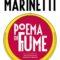 Libri. Il sublime del doppio: D'annunzio, Marinetti e il Poema di Fiume
