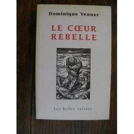 le-coeur-rebelle-guerres-d-algerie-de-dominique-venner-livre-923320181_ML