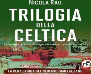 L'importante e monumentale trilogia di Nicola Rao sulla storia della destra postfascista nella repubblica