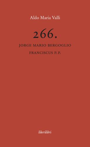 Il libro di Aldo Maria Valli.
