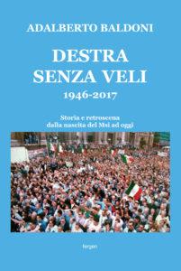 """La copertina di """"Destra senza veli"""" di Adalberto Baldoni"""
