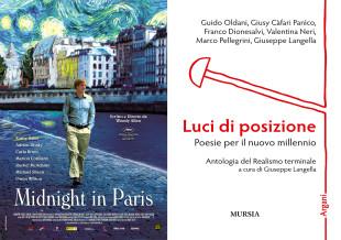 La locandina del film di Woody Allen, Midnight in Paris, e la copertina dell'antologia sul Realismo Terminale, intitolata Luci di posizione – Poesie per il nuovo millennio, a cura di Giuseppe Langella
