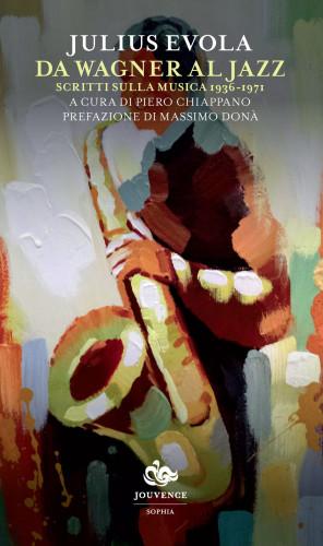 Gli scritti sulla musica di Julius Evola
