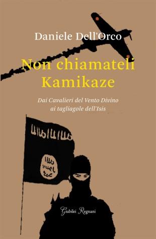 Non chiamateli Kamikaze, saggio di Dell'Orco