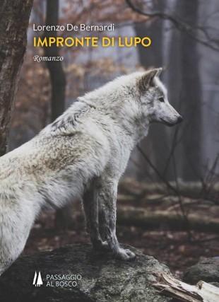 Impronte di lupo, edito da Passaggio al Bosco