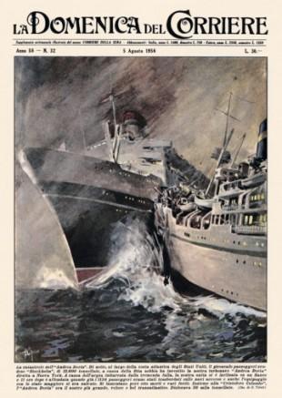 """La """"Stockholm"""" sperona e affonda l' """"Andrea Doria"""" in una tavola del Domenica del Corriere"""