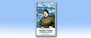 La copertina del volume su Teseo Tesei