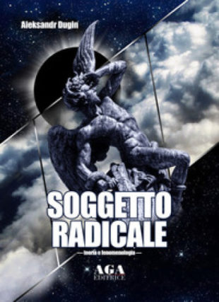 """Cultura. Il nuovo saggio del sovranista Dugin, """"Soggetto radicale"""": sabato anteprima nazionale a Aprilia"""