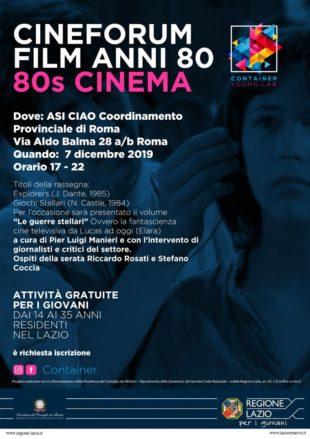"""Cultura. A Roma il cineforum """"80's Cinema"""": da Explorers a Giochi Sellari con Manieri, Coccia e Rosati"""