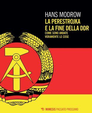 """Libri. """"La Perestrojka e la fine della DDR"""": l'epilogo del socialismo reale"""