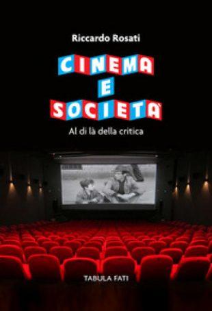 Cinema e Società. Al di là della Critica