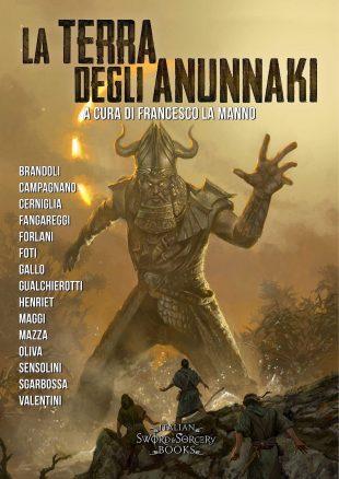 """Libri. """"La terra degli Anunnaki"""" e le nuove declinazioni del fantasy italiano"""